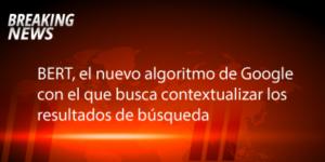 BERT el nuevo algoritmo de google