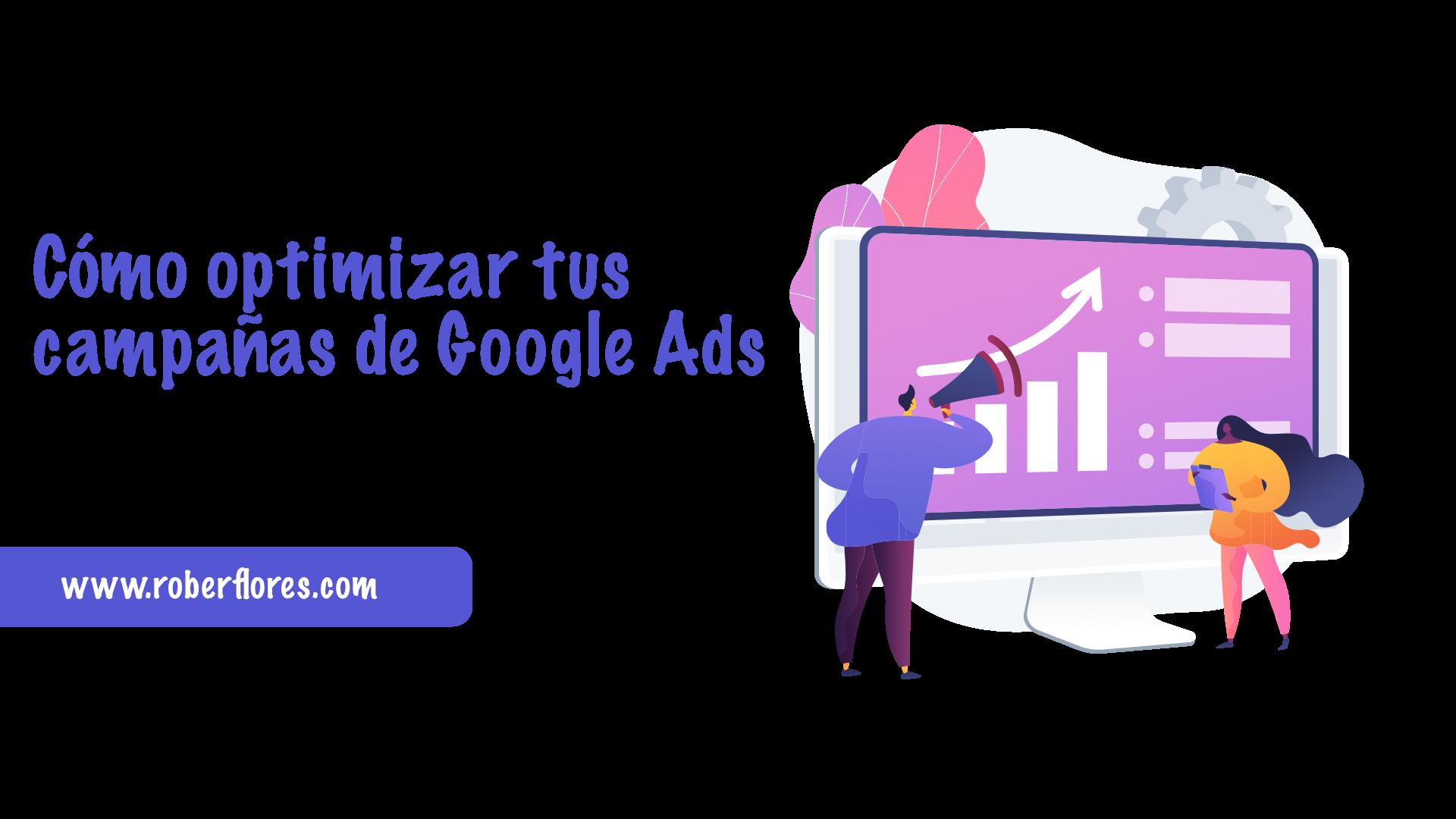 como optimizar las campañas de google ads