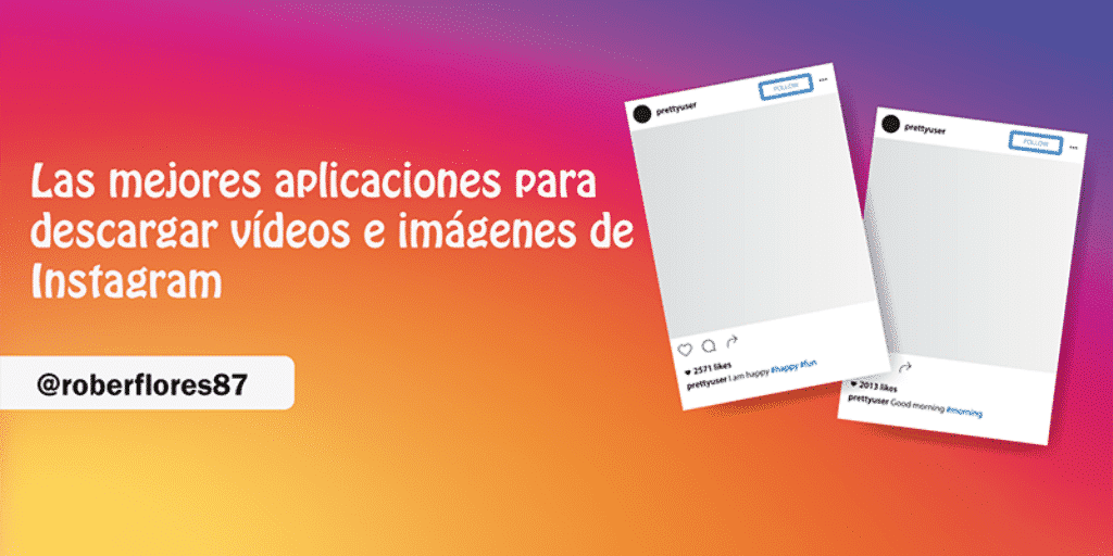 descargar videos e imagenes instagram