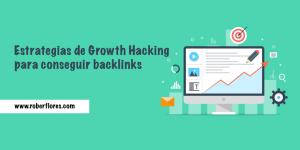 estrategias de growth hacking para conseguir backlinks
