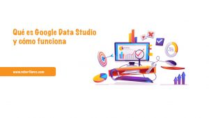que es google data studio